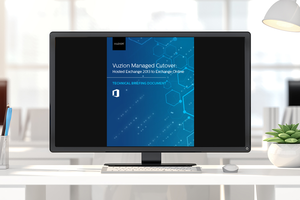Vuzion Managed Cutover: Hosted Exchange 2013 to Exchange Online