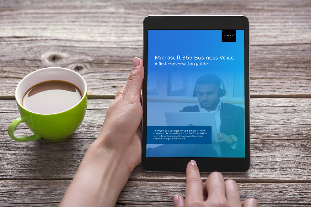 Microsoft 365 Business Voice - A first conversation guide